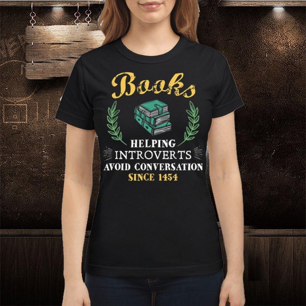 Book Reader Helping Introverts Avoid Conversation Shirt 2