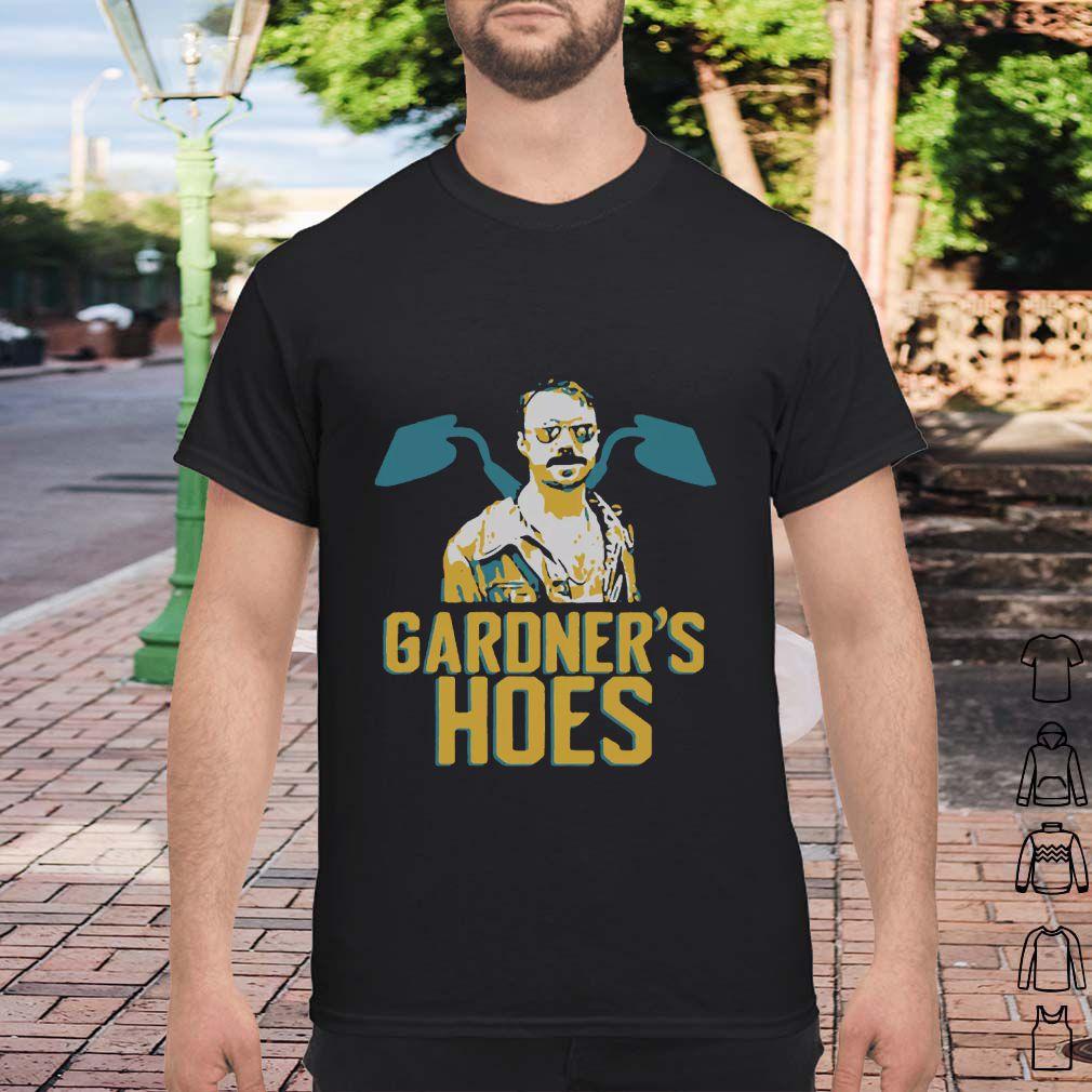 Gardner039S Hoes Shirt