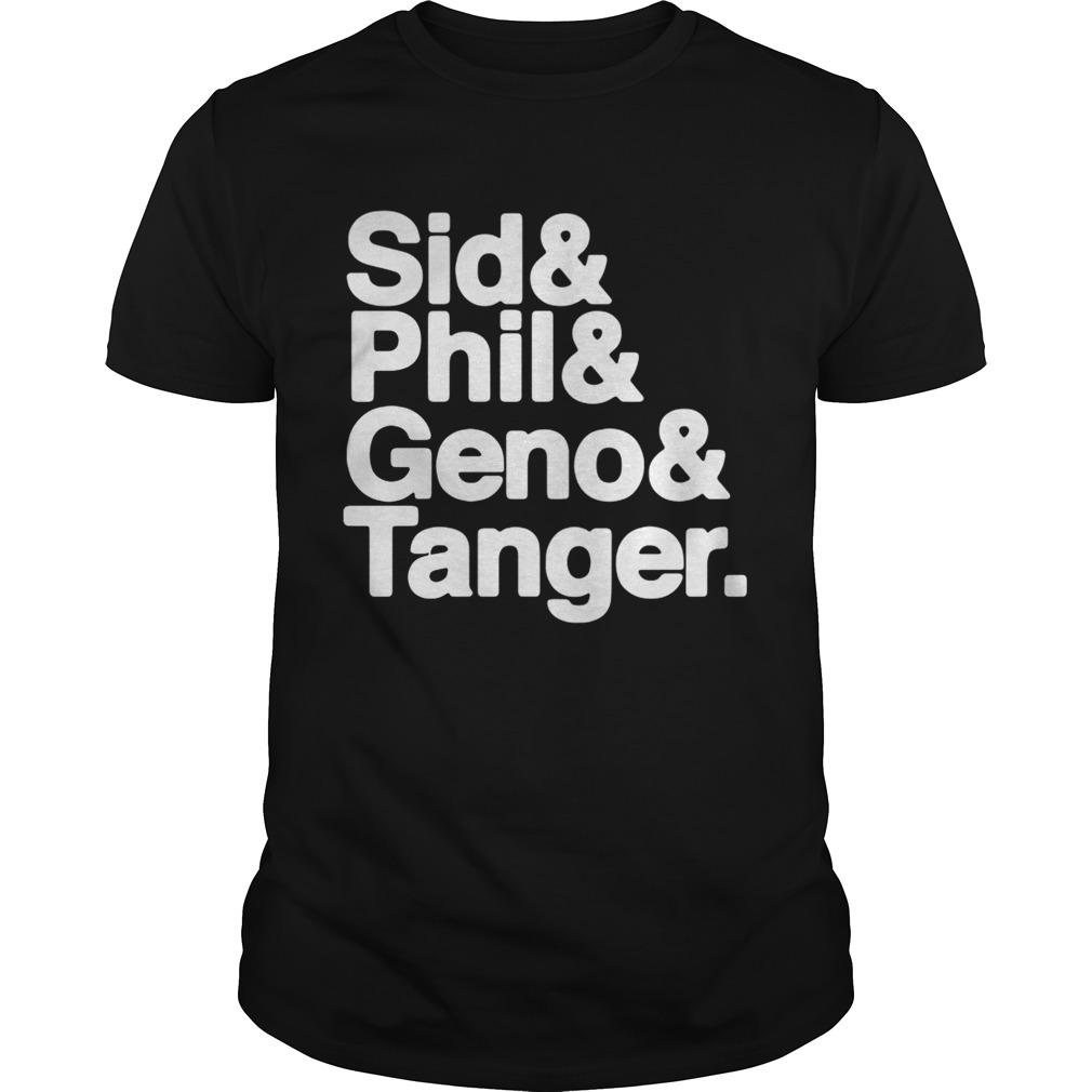 Pittsburgh Sid Phil Geno Tanger Unisex