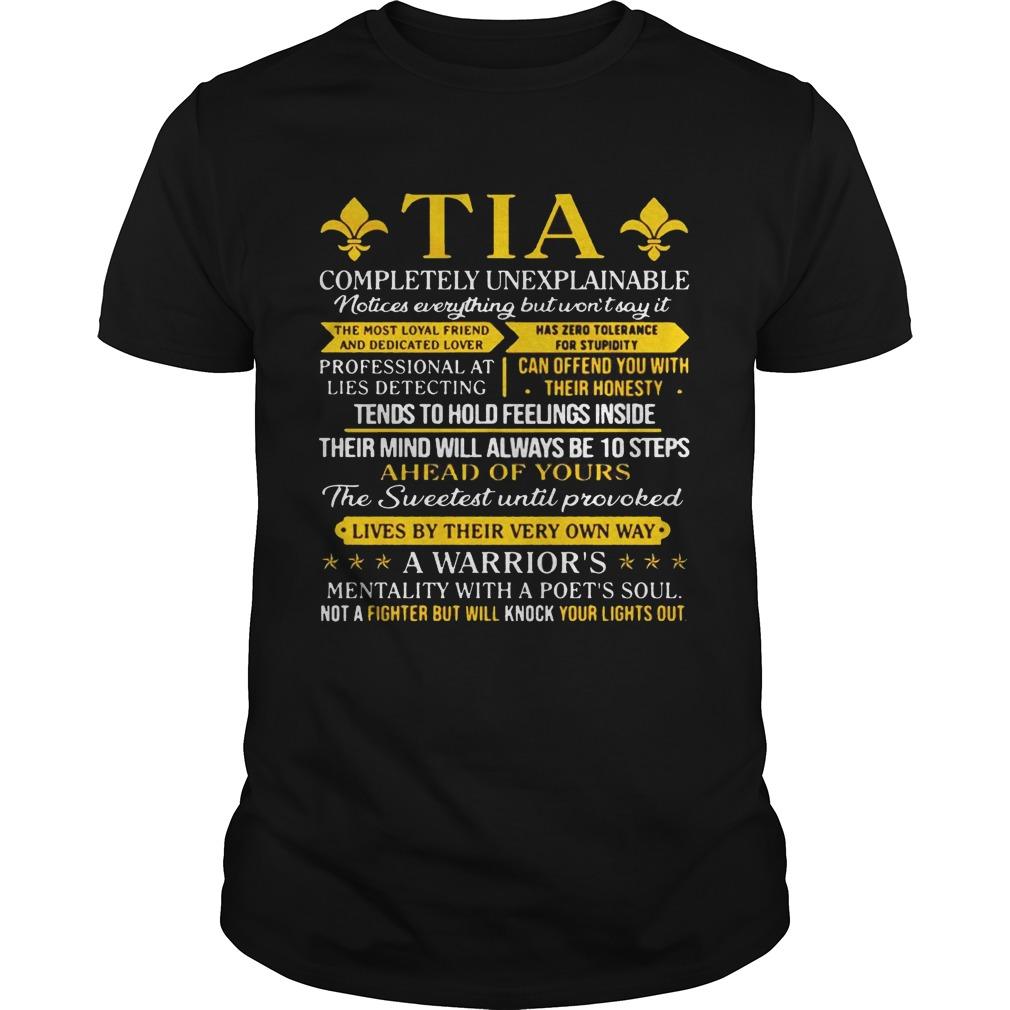 Tia Completely Unexplainable Notice Everything But Wont Say It Unisex