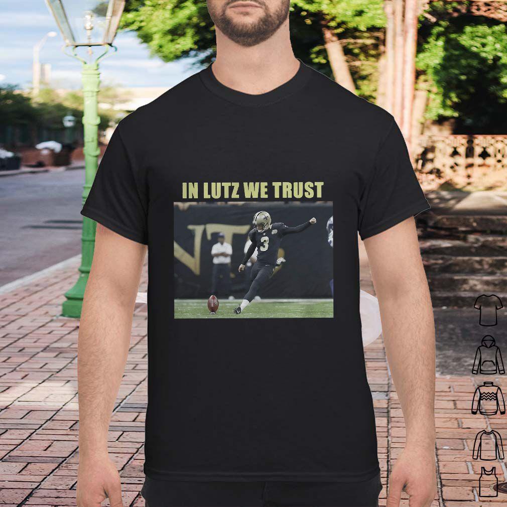 Wil Lutz Saints In Lutz We Trust Shirt